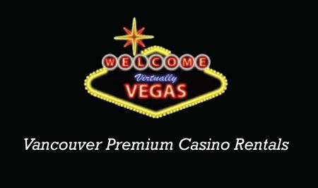 Vancouver Premium Casino Rentals